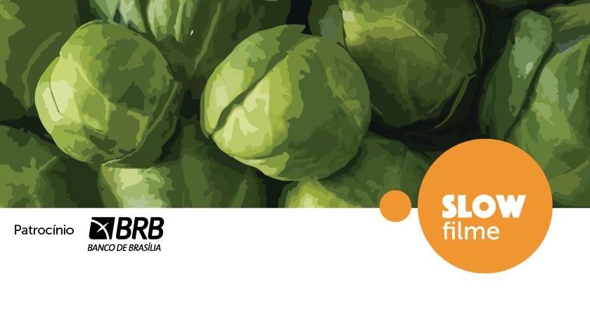 10º SLOW FILME – Festival Internacional de Cinema e Alimentação