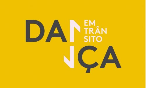 FESTIVAL 'DANÇA EM TRÂNSITO 2021' SELECIONA TRABALHOS